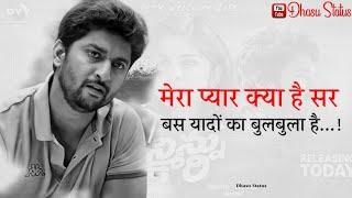 Nani Sad Dialogue Whatsapp Status    Aaj Ka Khiladi    Dhasu Status