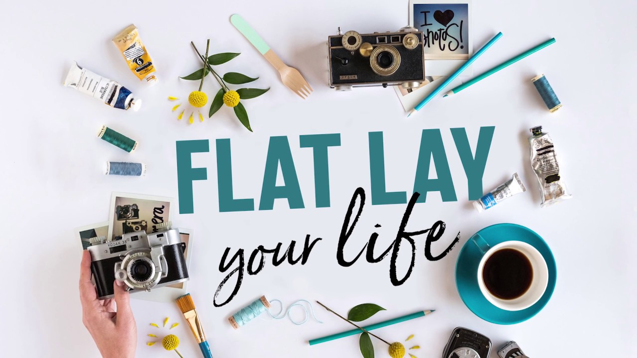 892c9d0029 Flat Lay Your Life  How to Take Gorgeous Instagram Photos - YouTube