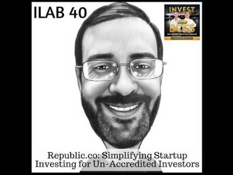 40: Republic.co: Simplifying Startup Investing for Un-Accred