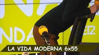 La Vida Moderna | 6X55 | Calentamiento