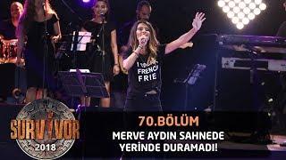 Merve Aydın - \Saydım\  70.Bölüm  Survivor 2018