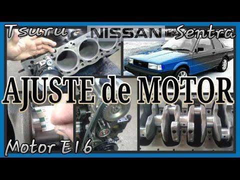 AJUSTE DE MOTOR, Nissan Tsuru 1,2 y 3 Motor E16 - YouTube