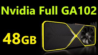 Nvidia Big Ampere 48GB Graphics Card Leak