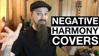 Two Great Negative Harmony Covers