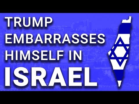 Trump HUMILIATES Himself in Israel