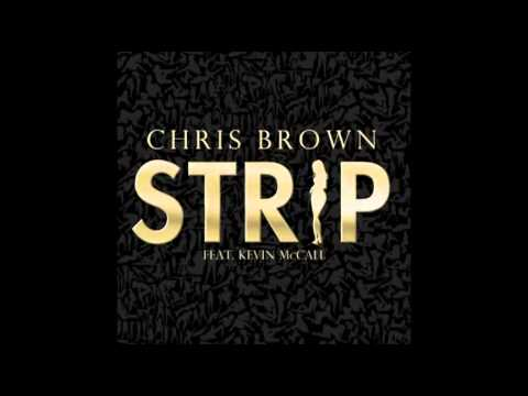 CHRIS BROWN FT KEVIN McCALL  STRIP FAST