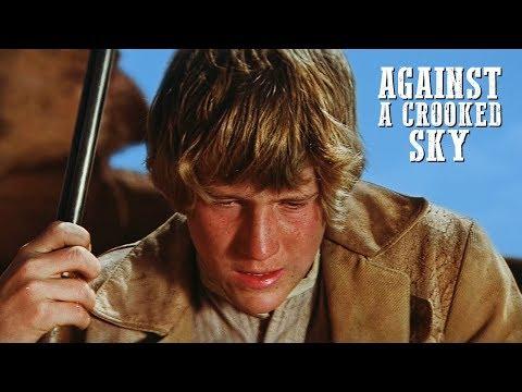 Against A Crooked Sky | WESTERN MOVIE | Family Drama | Full Movie | Free Cowboy Film | Free Movie