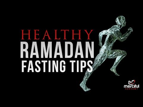 FOOD AND NUTRITION TIPS FOR A HEALTHY RAMADAN!