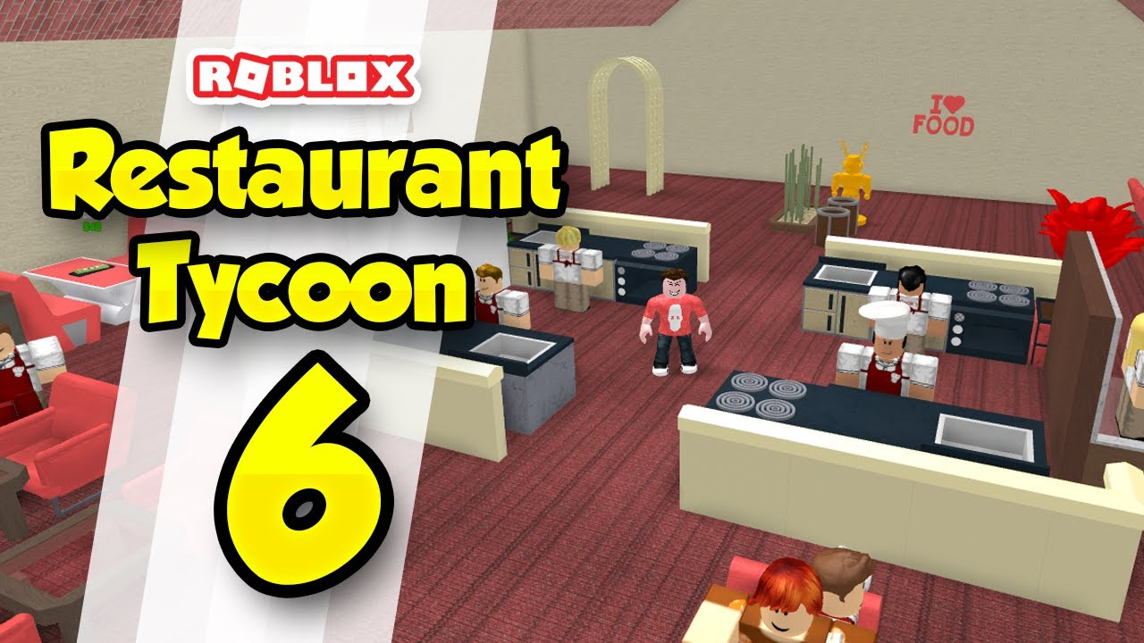 Roblox Restaurant Tycoon Layout Restaurant Tycoon 6 Kitchen Upgrades Roblox Restaurant Tycoon Youtube