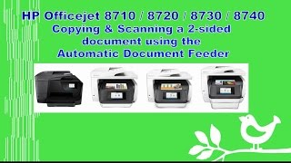 hp officejet pro 8710 8720 8730 8740 copy scan a 2 sided document using the adf