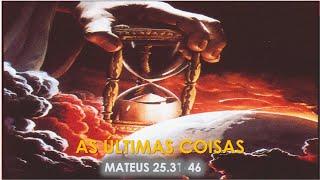 ESCOLA BÍBIBLICA DOMINICAL AO VIVO -AS ÚLTIMAS COISAS  - MATEUS 25.31-46