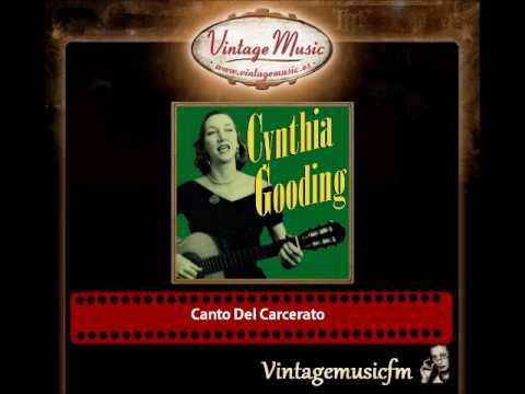 Cynthia Gooding – Canto Del Carcerato
