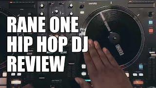 Rane ONE DJ Controller! A Hip Hop Mix Review