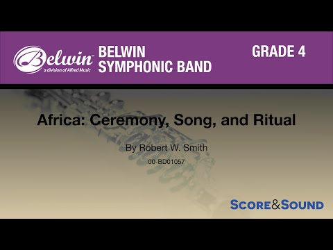 Africa: Ceremony, Song, and Ritual by Robert W. Smith - Score & Sound