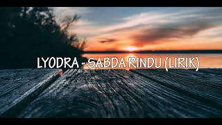 Lyodra - Sabda Rindu (Lirik)