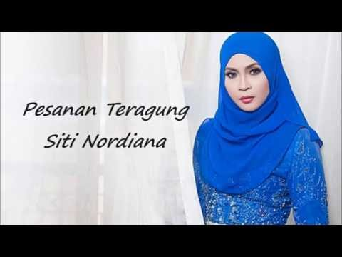 Lirik Lagu Pesanan Teragung - Siti Nordiana