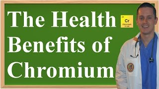 The Health Benefits of Chromium