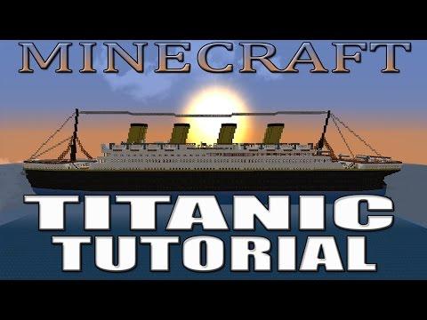 MINECRAFT TITANIC TUTORIAL