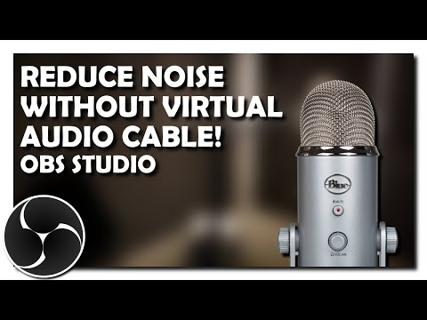 Reduce Microphone Background Noise in OBS Studio (NO VIRTUAL AUDIO CABLE/ADOBE AUDITION REQUIRED)