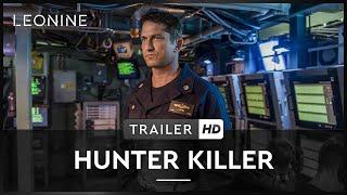 HUNTER KILLER | Trailer Cutdown | Deutsch | Offiziell | HD | Kinostart: 25.10.2018