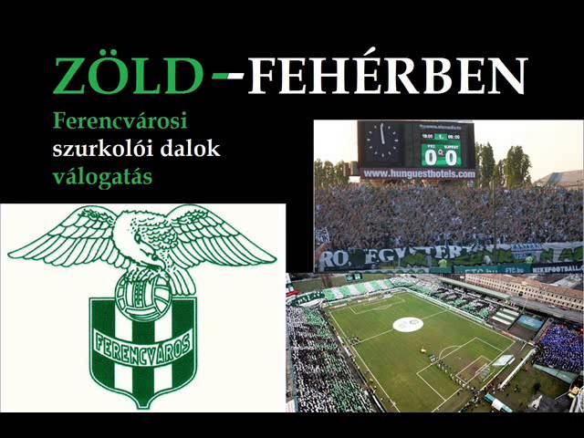 Zöld-Fehérben - Ferencvárosi szurkolói dalok zen