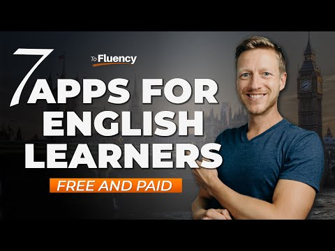 7 Apps for English Language Learners (Free & Paid)