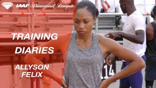 Training Diaries London 2017: Allyson Felix