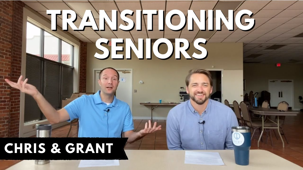 Transitioning Seniors