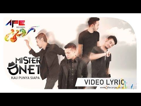 Onet - Kau Punya Siapa (Official Lyric Video)