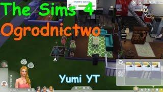 The Sims 4 Poradnik - Ogrodnictwo - czyli jak sadzić roślinki