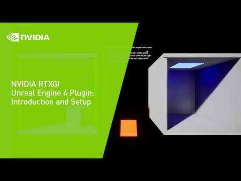 NVIDIA RTXGI Unreal Engine 4 Plugin: Introduction and Setup