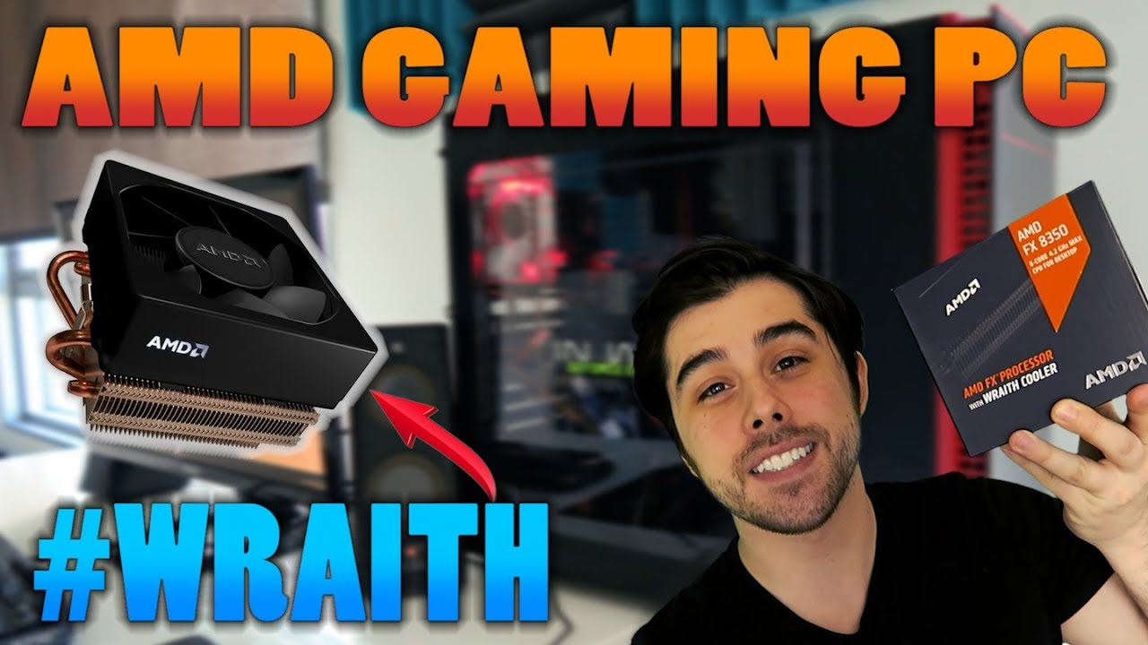 AMD Wraith Gaming PC - Wraith Cooler Review | FX 8350