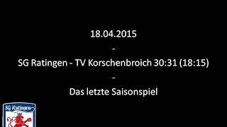 SG Ratingen - TV Korschenbroich 30:31 (18:15)