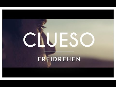 Clueso - Freidrehen (Official Video)