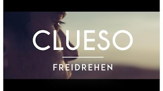 Clueso - Freidrehen (Official Video)