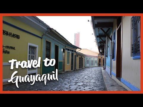 Travel to (Guayaquil, Ecuador)
