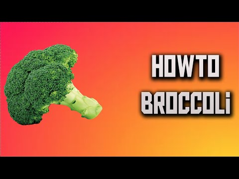 How To Broccoli