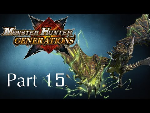 Monster Hunter Generations -- Part 15: Lightning in the Marshlands