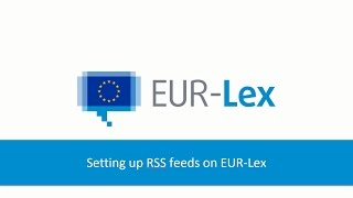 Setting up RSS feeds on EUR-Lex