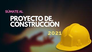 Proyecto de construcción 2021
