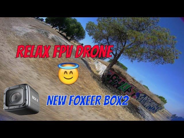 Foxeer Box2 😇 RELAX  FPV Drone