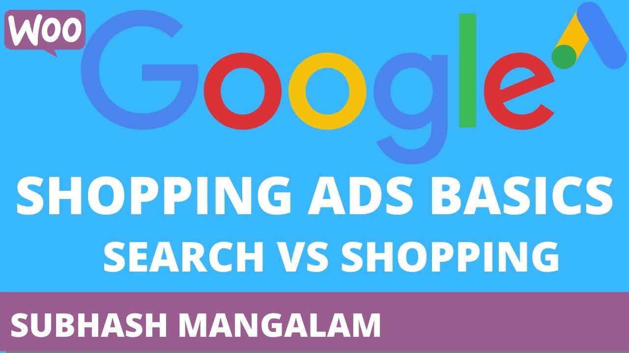 Google Shopping Ads Basics Tutorial 2020| Google Search Ads Vs Shopping Ads | What are Shopping Ads