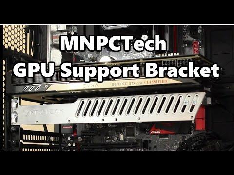MNPCTech GPU Support Bracket Installation Overview