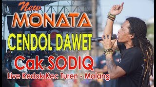 Download NEW MONATA. CENDOL DAWET. Cak SODIQ