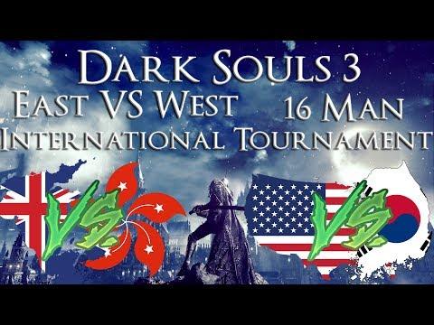 East VS. West Intl. Tournament [Timestamps in comments] Dark Souls 3
