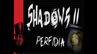 WAS IST DA LOS ?! Shadows 2: Perfidia [HORROR] #1