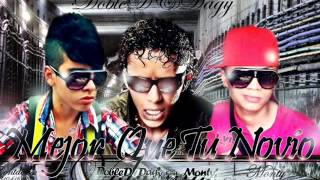 Mejor Que Tu Novio - Jhon Dulce Doble D & Dagy Feat. Monty (Los Del Estrato) Prod. Me Koby