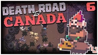 Death Road to Canada - 6 - Our Homey, Gnomey 2 Player Gameplay