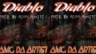 "Amg Da Artist  ( Diablo Instrumental ""FREE DOWNLOAD"" ) AIN( Diablo Instrumental ""FREE DOWNLOAD"" )"