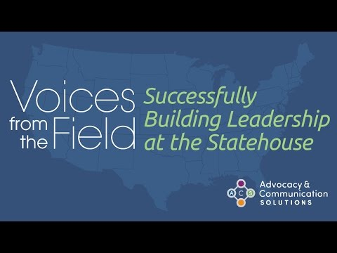Successfully Building Leadership at the Statehouse